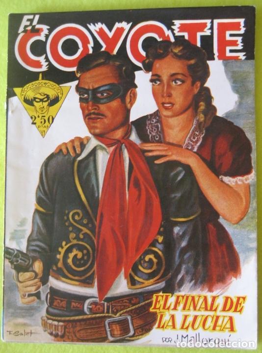 EL COYOTE _ EL FINAL DE LA LUCHA_ J. MALLORQUI _ EDICONES CLIPPER (Tebeos y Comics - Cliper - El Coyote)