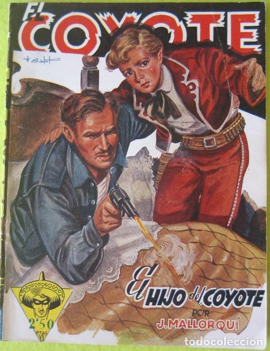 EL COYOTE _ EL HIJO DEL COYOTE_ J. MALLORQUI _ EDICONES CLIPPER (Tebeos y Comics - Cliper - El Coyote)
