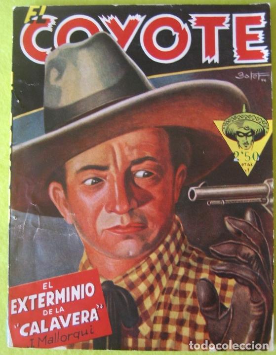 EL COYOTE _ EL EXTERMINIO DE LA CALAVERA _ EDICIONES CLIPPER (Tebeos y Comics - Cliper - El Coyote)