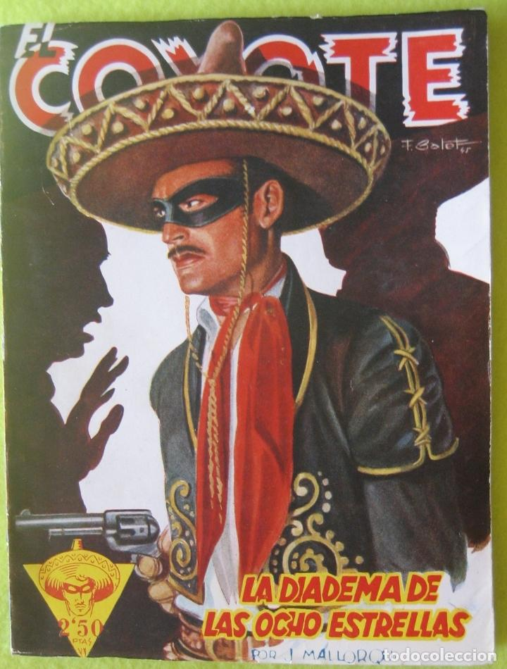 EL COYOTE _ LA DIADEMA DE LAS 8 ESTRELLAS J. MALLORQUI _ ED CLIPPER (Tebeos y Comics - Cliper - El Coyote)