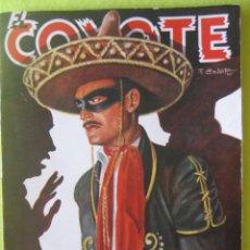 Tebeos: EL COYOTE _ LA DIADEMA DE LAS 8 ESTRELLAS J. MALLORQUI _ ED CLIPPER. Lote 73638227