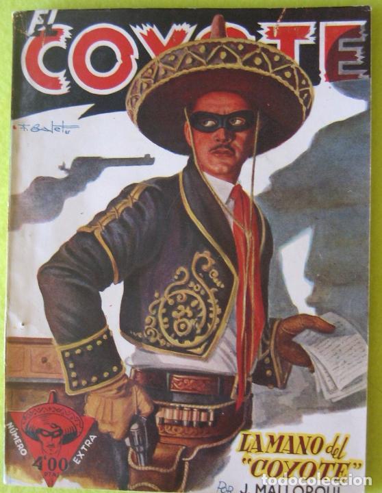 EL COYOTE _ LA MANO DEL COYOTE _ J. MALLORQUI (Tebeos y Comics - Cliper - El Coyote)