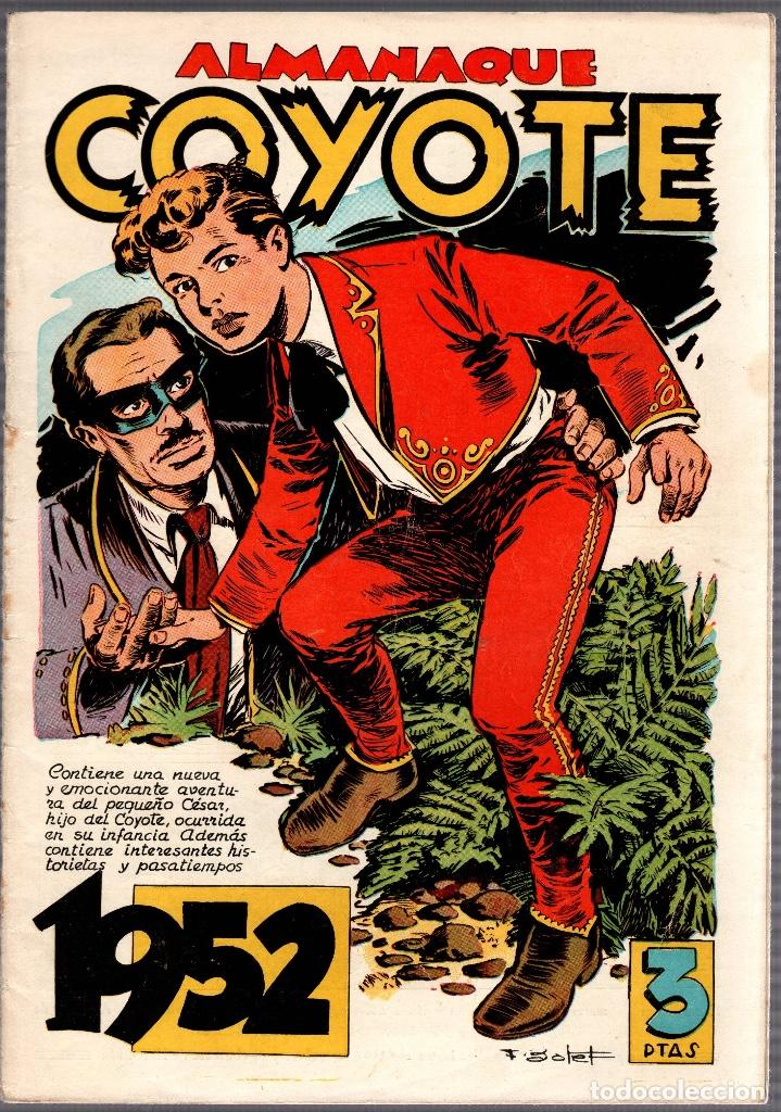 ALMANAQUE COYOTE AÑO 1952. EDICIONES CLIPER. ORIGINAL, NO REEDICION (Tebeos y Comics - Cliper - El Coyote)