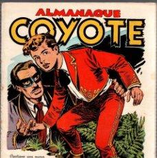 Tebeos: ALMANAQUE COYOTE AÑO 1952. EDICIONES CLIPER. ORIGINAL, NO REEDICION. Lote 75703979