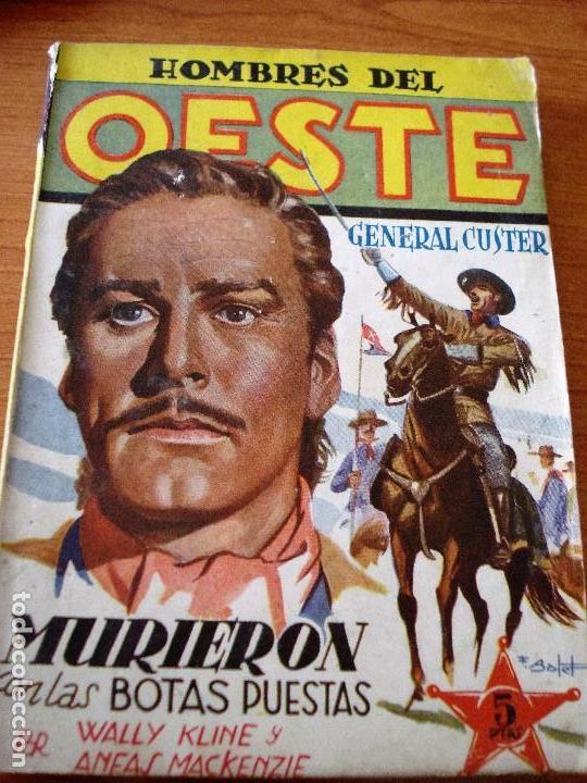 HOMBRES DEL OESTE Nº1 MURIERON CON LAS BOTAS PUESTAS + REGALO HOMBRES DE AZUL (VER FOTOS) (Tebeos y Comics - Cliper - Otros)