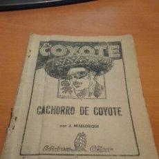 Tebeos: EL COYOTE DE EDICIONES CLIPER, CACHORRO DE COYOTE, DE J. MALLORQUI. Lote 78183325