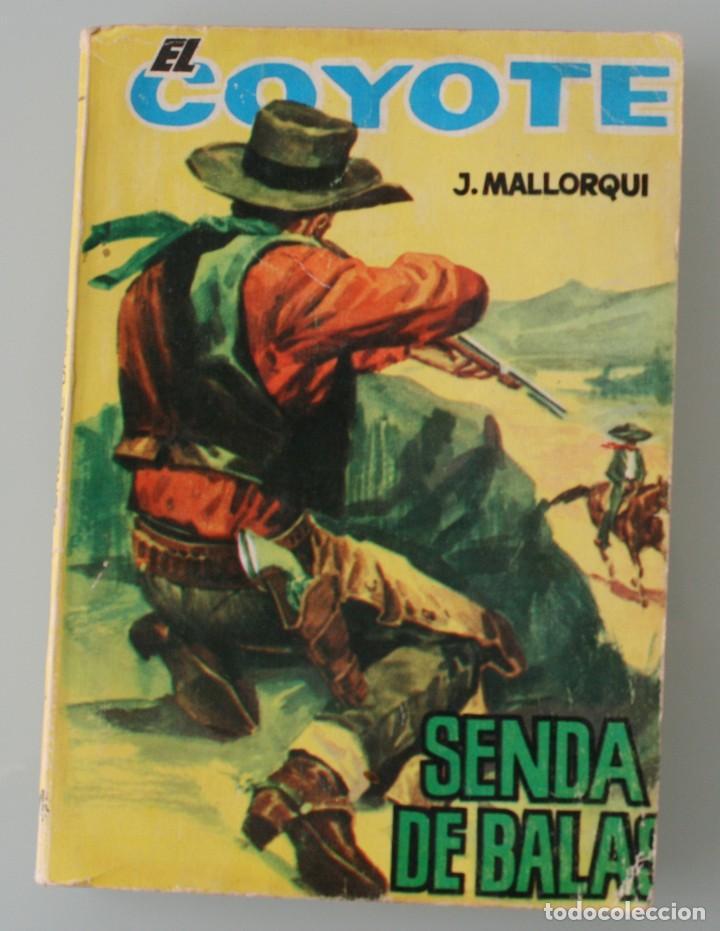 NOVELA DEL COYOTE: SENDA DE BALAS. EDICIONES CID, AÑO PUBLICACION 1963 – J. MALLORQUI (Tebeos y Comics - Cliper - El Coyote)