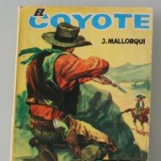 Tebeos: NOVELA DEL COYOTE: SENDA DE BALAS. EDICIONES CID, AÑO PUBLICACION 1963 – J. MALLORQUI . Lote 129200520