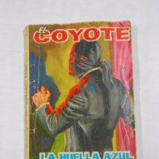 Tebeos: EL COYOTE. LA HUELLA AZUL. J. MALLORQUÍ TDK15. Lote 29960100