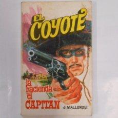 Tebeos: EL COYOTE Nº 83. FAVENCIA 1975. MALLORQUI LA HACIENDA DE EL CAPITAN TDK66. Lote 32503309