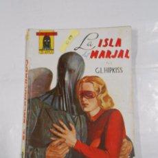Tebeos: LA ISLA DEL MARJAL. G.L. HIPKISS. EL ENCAPUCHADO Nº 9. TDK88. Lote 33336232
