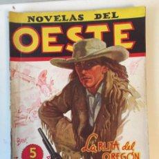 Tebeos: NOVELAS DEL OESTE EXTRAORDINARIO Nº 3 LA RUTA DEL OREGÓN DE J.MALLORQUÍ. Lote 81671592