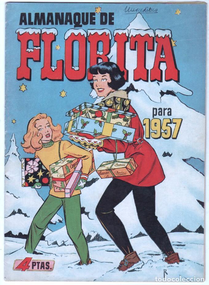 ALMANAQUE DE FLORITA PARA 1957 ORIGINAL, MUY BUEN ESTADO (Tebeos y Comics - Cliper - Florita)
