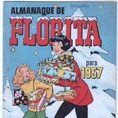 Tebeos: ALMANAQUE DE FLORITA PARA 1957 ORIGINAL, MUY BUEN ESTADO. Lote 85463512