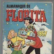 Tebeos: ALMANAQUE DE FLORITA PARA 1957, EDICIONES CLIPER, BUEN ESTADO. Lote 92867100