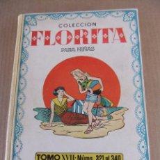 Tebeos: FLORITA TOMO XVII EDICIONES CLIPER NUMS 321 AL 340. Lote 94004510