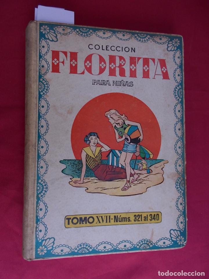 FLORITA. TOMO XVII. Nº 17. DESDE Nº 321 AL 340 MAS ALMANAQUE FLORITA 1956. CLIPER (Tebeos y Comics - Cliper - Florita)