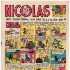 Tebeos: REVISTA NICOLAS. Nº 93. ORIGINAL. 1,20 PTAS.. Lote 98842107