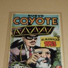 Tebeos: (M10) ALMANAQUE EL COYOTE 1953 , EDC CLIPER , LOMO PEGADO CON SEÑALES DE USO. Lote 102151247