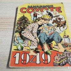 Tebeos: ALMANAQUE COYOTE. 1949 EDICIONES CLIPER. Lote 111478659