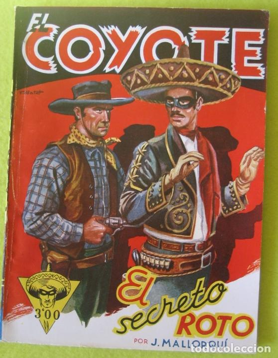 COYOTE EL SECRETO ROTO_ J. MALLORQUI (Tebeos y Comics - Cliper - El Coyote)
