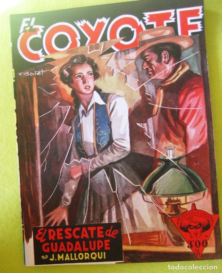 EL COYOTE- EL RESCATE DE GUADALUPE - J.MALLORQUI (Tebeos y Comics - Cliper - El Coyote)