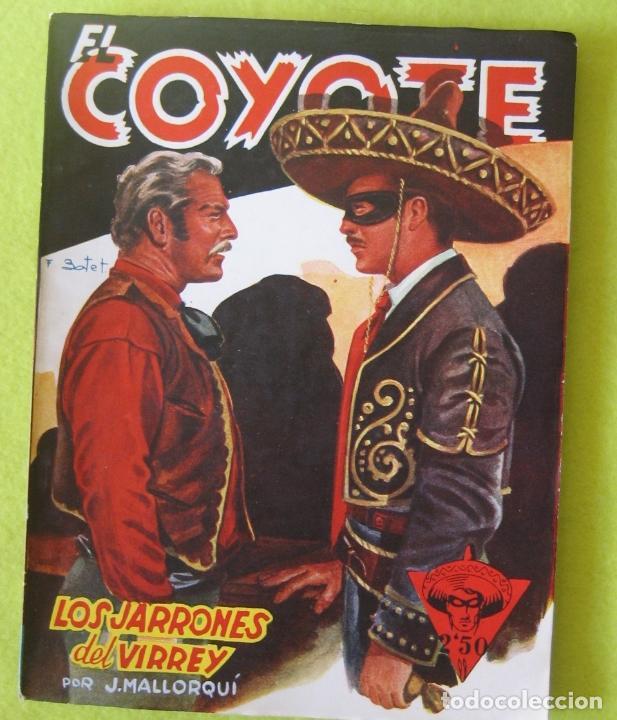 EL COYOTE _ LOS JARRONES DEL VIRREY - J. MALLORQUI (Tebeos y Comics - Cliper - El Coyote)