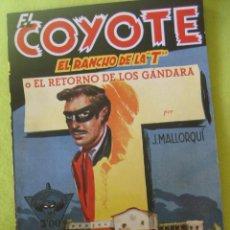 Tebeos: EL COYOTE_ EL RANCHO DE LA T _ J.MALLORQUI. Lote 112966035