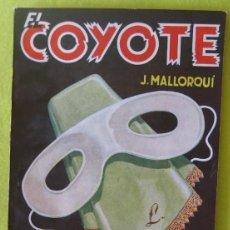 Tebeos: EL COYOTE _ MASCARA BLANCA _ J. MALLORQUI. Lote 112966435