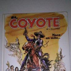 Tebeos: EL COYOTE. EDICIONES FORUM (1983) J. MALLORQUI. LOTE Nº 1-2-3.. Lote 116526607