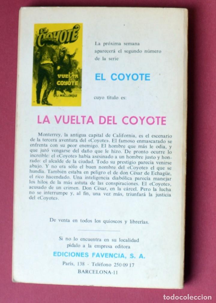Tebeos: El Coyote Nº 1 - - JOSE MALLORQUI. AÑO 1973. EDICIONES FAVENCIA - Foto 2 - 133703498