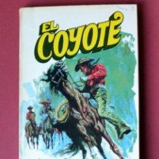 Tebeos: EL COYOTE Nº 5. LA SOMBRA DEL COYOTE - JOSE MALLORQUI. AÑO 1973. EDICIONES FAVENCIA. Lote 133705054