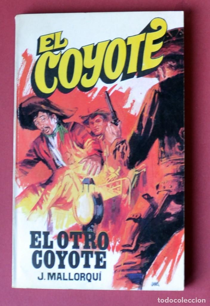 EL COYOTE Nº 7. EL OTRO COYOTE - JOSE MALLORQUI. AÑO 1973. EDICIONES FAVENCIA (Tebeos y Comics - Cliper - El Coyote)