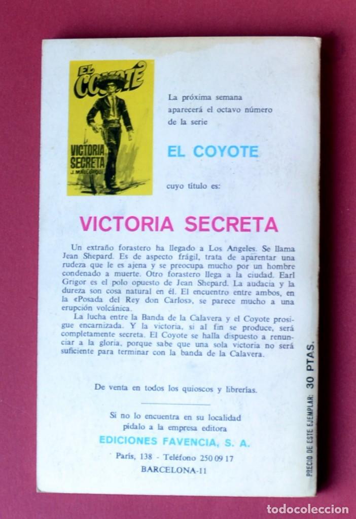 Tebeos: El Coyote Nº 7. EL OTRO COYOTE - JOSE MALLORQUI. AÑO 1973. EDICIONES FAVENCIA - Foto 2 - 133705902