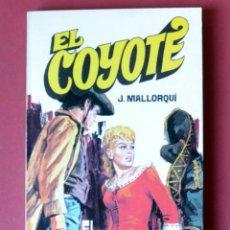 Tebeos: EL COYOTE Nº 10. EL EXTRMO DE LA CALAVERA - JOSE MALLORQUI. AÑO 1973. EDICIONES FAVENCIA. Lote 133706634