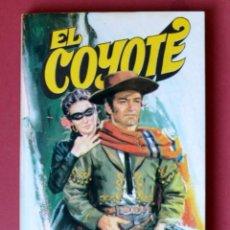 Tebeos: EL COYOTE Nº 11.LA PRIMERA AVENTURA DEL COYOTE - JOSE MALLORQUI. AÑO 1973. EDICIONES FAVENCIA. Lote 133709114