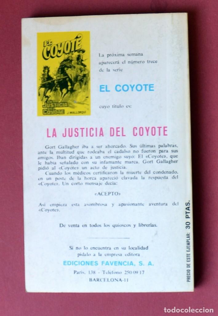 Tebeos: EL COYOTE Nº 12. DON CESAR DE ECHAGUE - JOSE MALLORQUI. AÑO 1973. EDICIONES FAVENCIA - Foto 2 - 133709534