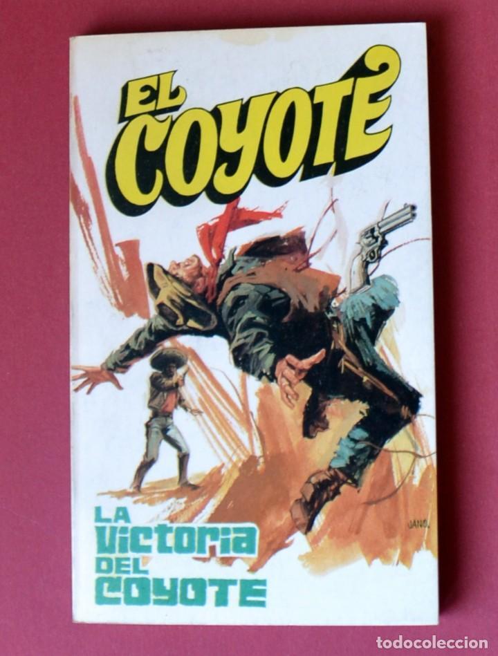 EL COYOTE Nº 14.LA VICTORIA DEL COYOTE - JOSE MALLORQUI. AÑO 1973. EDICIONES FAVENCIA (Tebeos y Comics - Cliper - El Coyote)