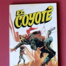 Tebeos: EL COYOTE Nº 14.LA VICTORIA DEL COYOTE - JOSE MALLORQUI. AÑO 1973. EDICIONES FAVENCIA. Lote 133710314