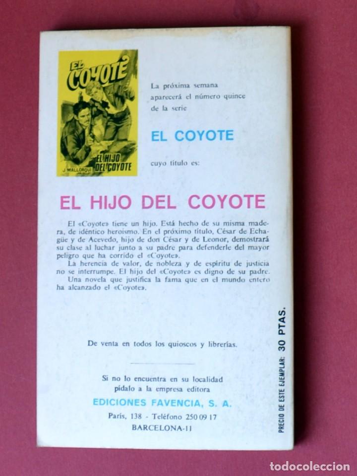 Tebeos: EL COYOTE Nº 14.LA VICTORIA DEL COYOTE - JOSE MALLORQUI. AÑO 1973. EDICIONES FAVENCIA - Foto 2 - 133710314