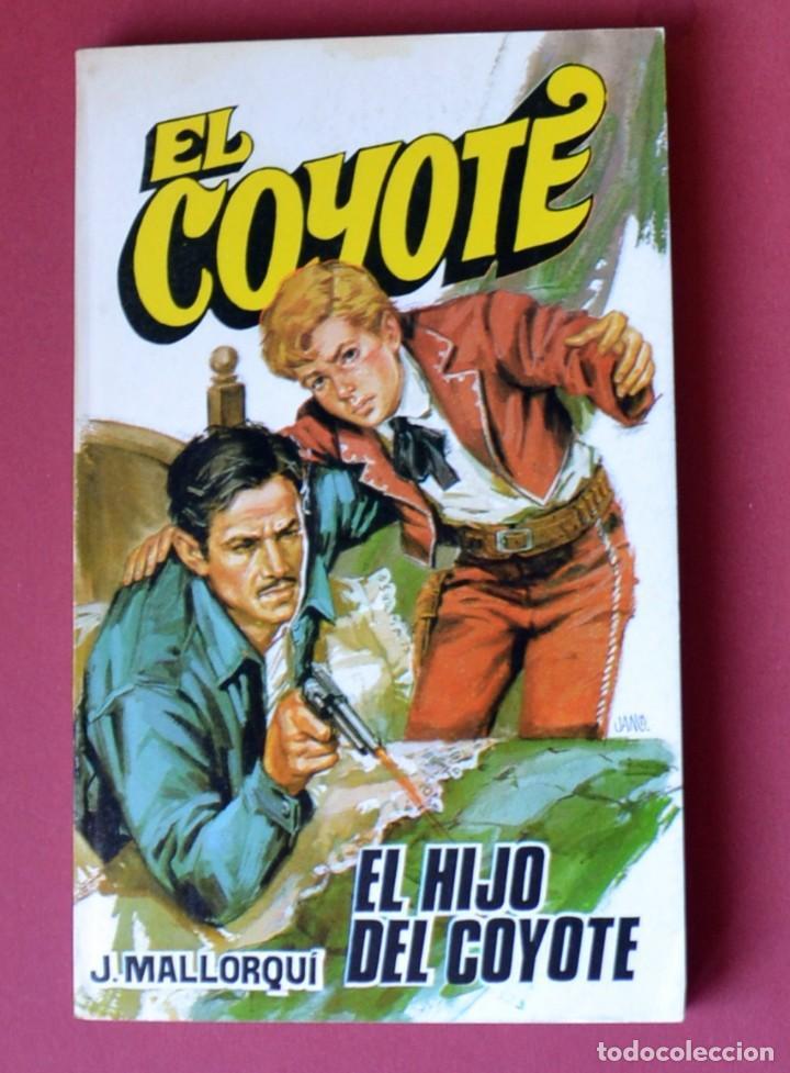 EL COYOTE Nº 15. EL HIJO DEL COYOTE - JOSE MALLORQUI. AÑO 1973. EDICIONES FAVENCIA (Tebeos y Comics - Cliper - El Coyote)