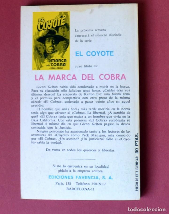 Tebeos: EL COYOTE Nº 15. EL HIJO DEL COYOTE - JOSE MALLORQUI. AÑO 1973. EDICIONES FAVENCIA - Foto 2 - 133710670