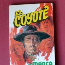 Tebeos: EL COYOTE Nº 16. LA MARCA DEL COBRA - JOSE MALLORQUI. AÑO 1973. EDICIONES FAVENCIA. Lote 133710870