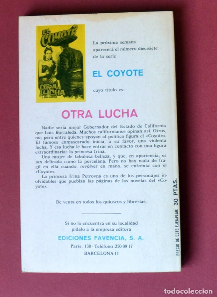 Tebeos: EL COYOTE Nº 16. LA MARCA DEL COBRA - JOSE MALLORQUI. AÑO 1973. EDICIONES FAVENCIA - Foto 2 - 133710870