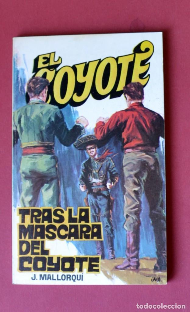 EL COYOTE Nº 21. TRAS LA MASCARA DEL COYOTE - JOSE MALLORQUI. AÑO 1973. EDICIONES FAVENCIA (Tebeos y Comics - Cliper - El Coyote)