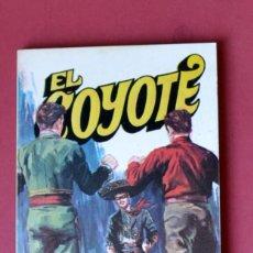 Tebeos: EL COYOTE Nº 21. TRAS LA MASCARA DEL COYOTE - JOSE MALLORQUI. AÑO 1973. EDICIONES FAVENCIA. Lote 133711994