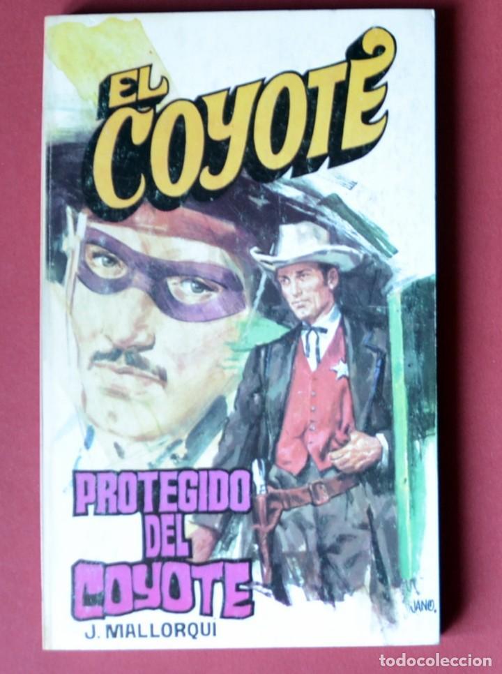 EL COYOTE Nº 121. PROTEGIDO DEL COYOTE - JOSE MALLORQUI. AÑO 1975. EDICIONES FAVENCIA (Tebeos y Comics - Cliper - El Coyote)