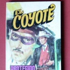 Tebeos: EL COYOTE Nº 121. PROTEGIDO DEL COYOTE - JOSE MALLORQUI. AÑO 1975. EDICIONES FAVENCIA. Lote 133858754