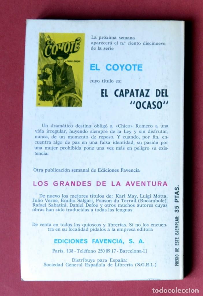 Tebeos: EL COYOTE Nº 118.LA LEYENDA DE CHICO ROMERO - JOSE MALLORQUI. AÑO 1974. EDICIONES FAVENCIA - Foto 2 - 133859162