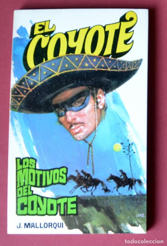 EL COYOTE Nº 75.LOS MOTIVOS DEL COYOTE - JOSE MALLORQUI. AÑO 1974. EDICIONES FAVENCIA (Tebeos y Comics - Cliper - El Coyote)
